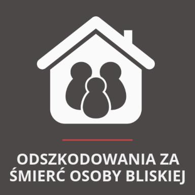 Odszkodowania za śmierć bliskiej osoby